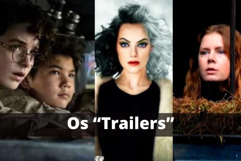 """Os """"Trailers"""" que fazem o sucesso dos novos filmes de 2021!"""